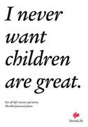 Swiss Life_2 Never want children_E.jpg